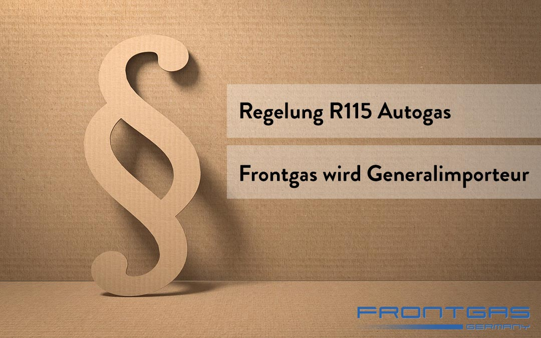 Regelung ECE R115 Autogas – Frontgas wird Generalimporteur