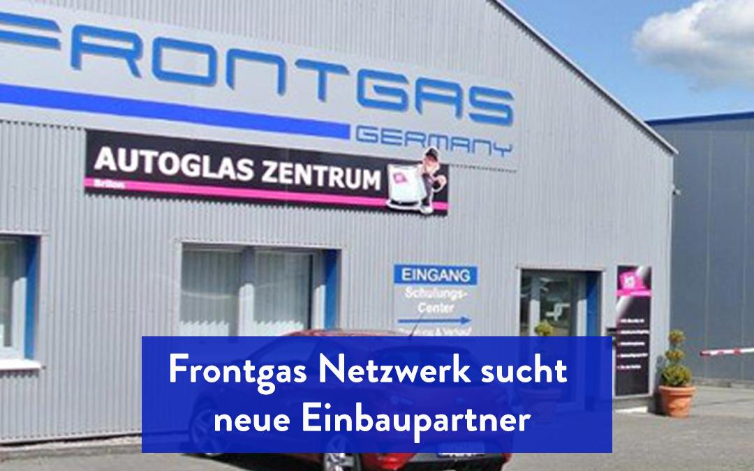 Frontgas Netzwerk sucht neue Einbaupartner