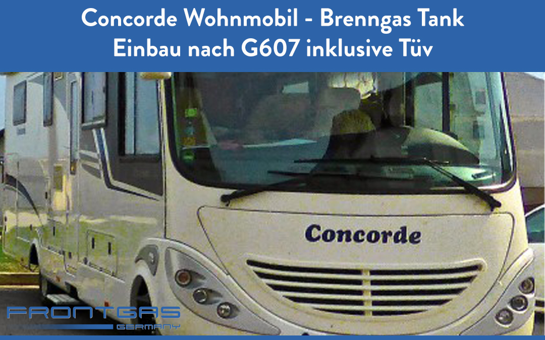 Concorde Wohnmobil Brenngas Tank Einbau für Kochen Heizen nach G607