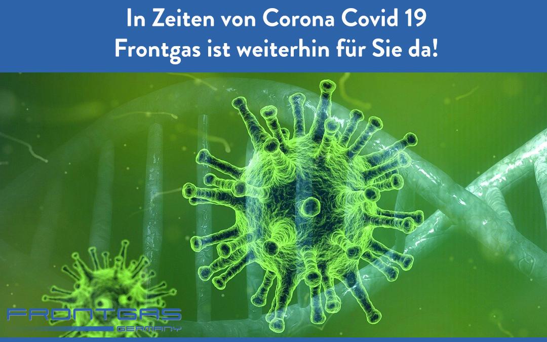 Corona Covid 19 – Frontgas ist weiterhin für Sie da