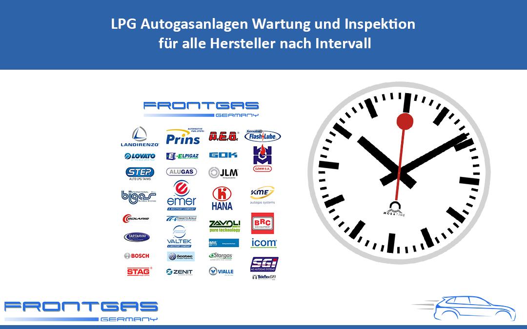 LPG Autogasanlagen Wartung und Inspektion für alle Hersteller nach Intervall