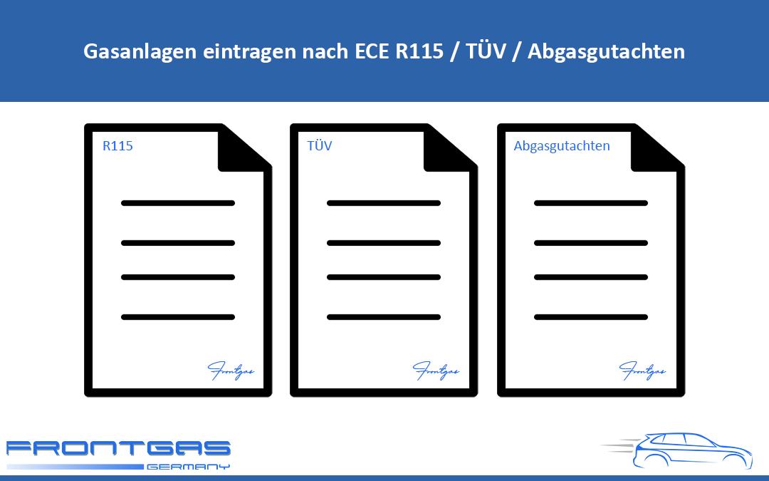 Gasanlagen eintragen nach ECE R115 / TÜV / Abgasgutachten